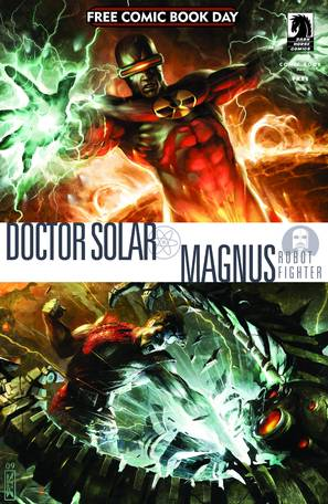 Doctor Solar/Magnus Robot Figher  by  Written by Jim Shooter; Art by Dennis Calero