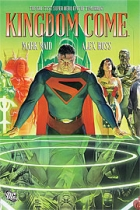 Kingdom Come  by Written by Mark Waid; Art by Alex Ross
